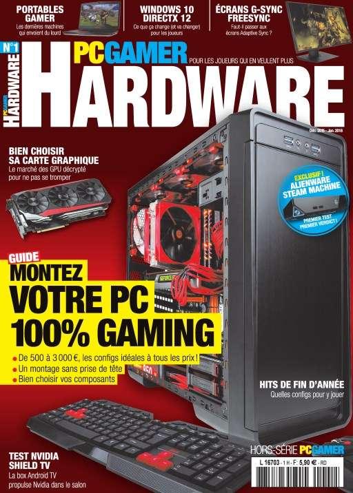 PC Gamer Hardware 1 - Décembre 2015/Janvier 2016