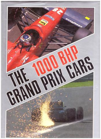 1000 BHP Grand Prix Cars (A Foulis motoring book), Bamsey, Ian