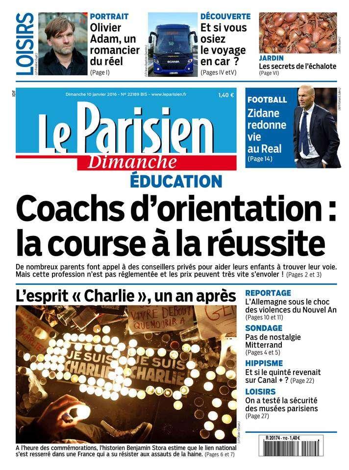 Le Parisien + Le Guide de votre Dimanche 10 Janvier 2016