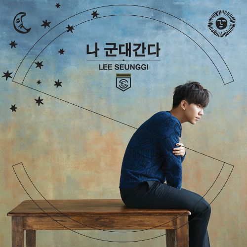 Lee Seung Gi – I'm Going to The Military K2Ost free mp3 download korean song kpop kdrama ost lyric 320 kbps