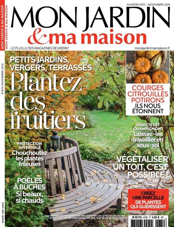 Mon Jardin & Ma Maison 670 - Novembre 2015