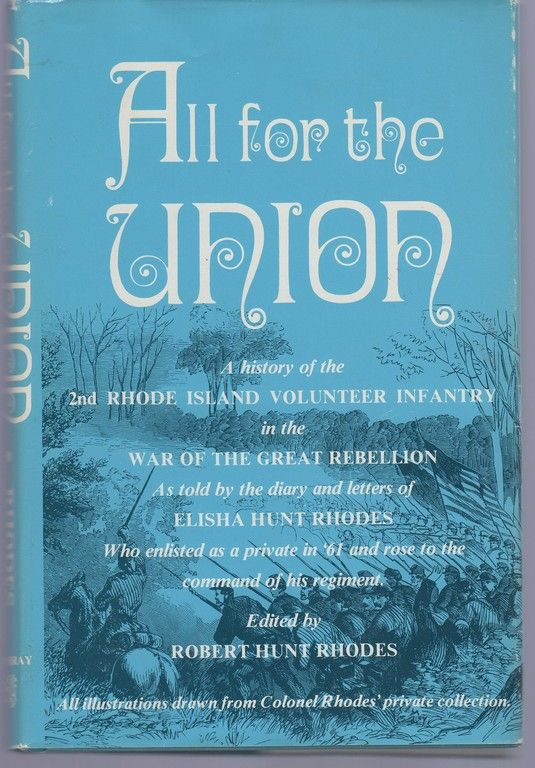 All for the Union: A History of the 2nd Rhode Island Volunteer Infantry in the War of the Rebellion
