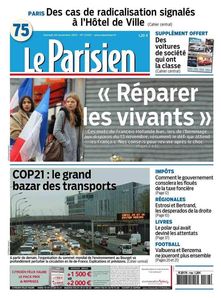Le Parisien + Journal de Paris du Samedi 28 Novembre 2015