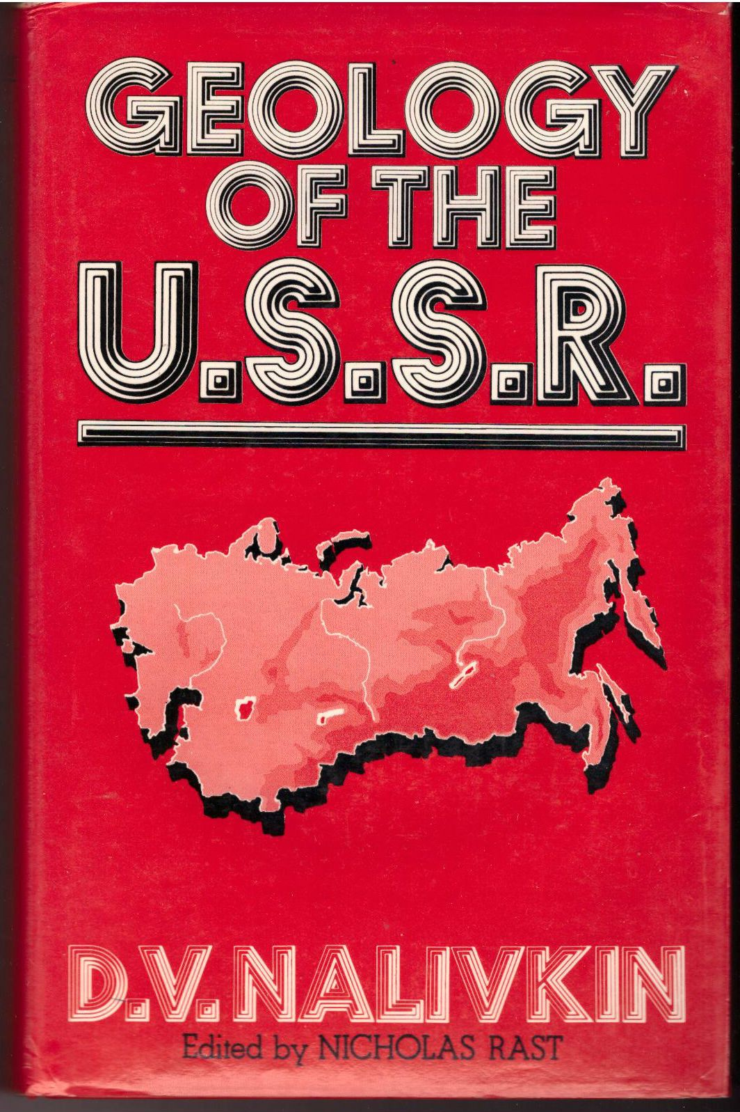 Geology of the U.S.S.R, Nalivkin, D. V