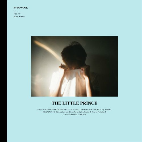 RyeoWook (Super Junior) - The Little Prince (Full 1st Mini Album) K2Ost free mp3 download korean song kpop kdrama ost lyric 320 kbps
