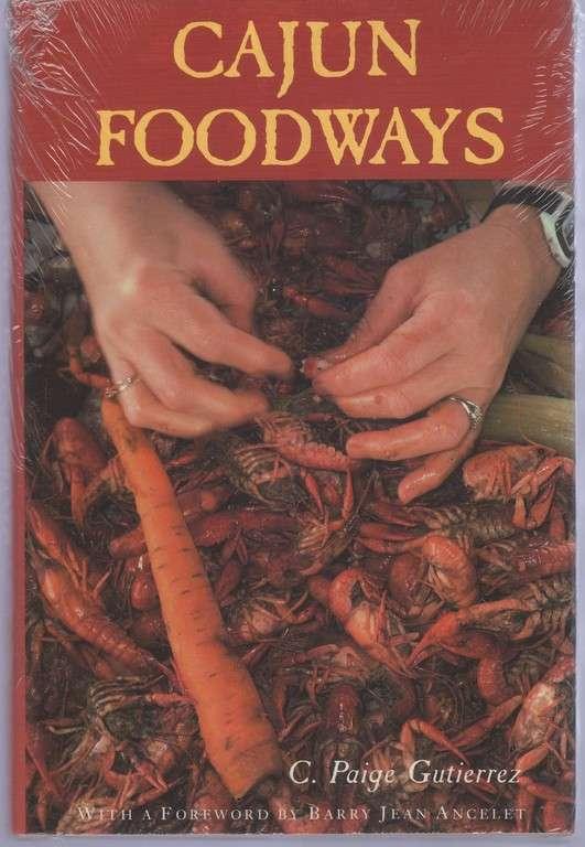 Cajun Foodways, Gutierrez, C. Paige