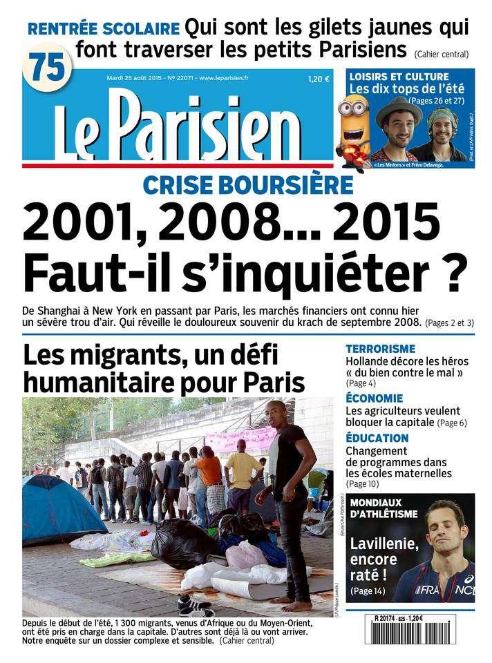 Le Parisien + Journal de Paris du Mardi 25 Août 2015