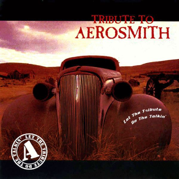 V.A. - Let The Tribute Do The Talkin'- Tribute To Aerosmith (2014)