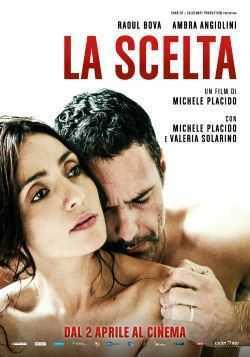 La Scelta (2015) DVD9 Copia 1:1 ITA - DDN