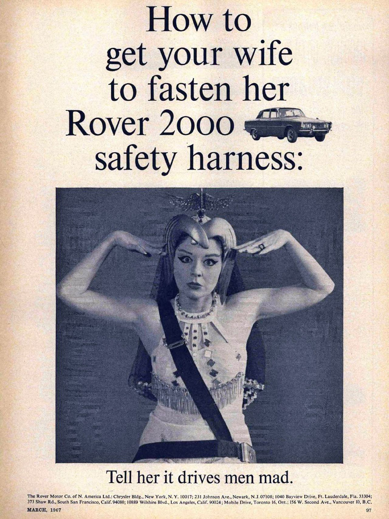 How to get your wife to fasten her Rover 2000 safety harness: tell her it drives men mad.