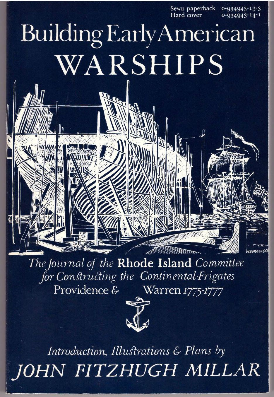 Building Early American Warships: The Journal of the Rhode Island Committee for Constructing the Continental Frigates Providence & Warren, 1775-1777