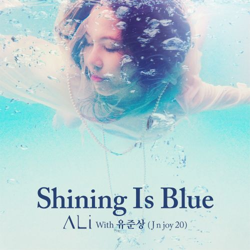 Ali - Shining Is Blue K2Ost free mp3 download korean song kpop kdrama ost lyric 320 kbps