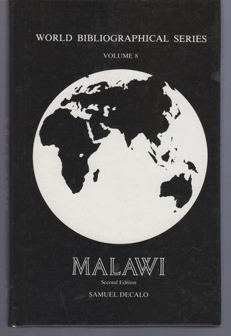 008: Malawi (World Bibliographical Series, Vol 8)