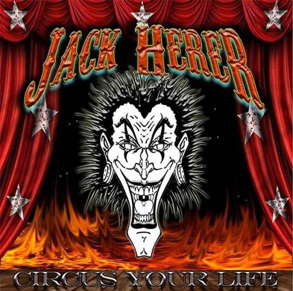 Jack Herer - Circus Your Life (2014)