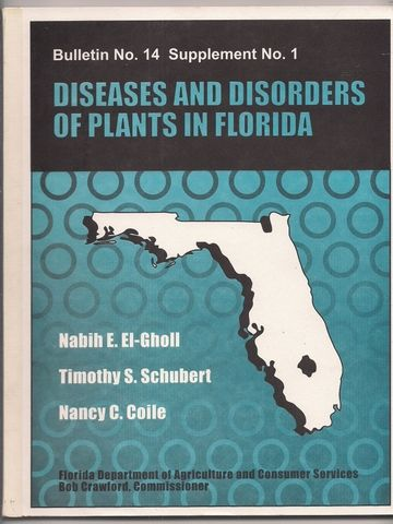Diseases and disorders of plants in Florida (Bulletin), El-Gholl, N. E