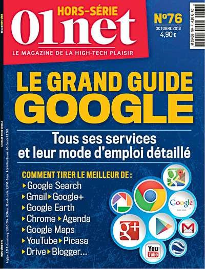 01net Hors Série 76 - Le Grand Guide GooGle