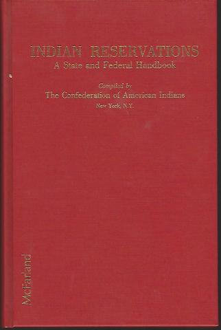Indian Reservations: A State and Federal Handbook