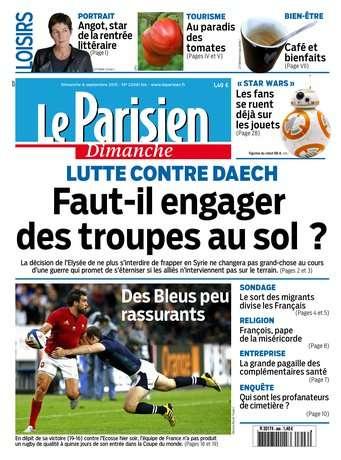 Le Parisien + Le Guide de votre Dimanche 6 septembre 2015