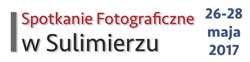 I Spotkanie Fotograficzne w Sulimierzu, maj 2017 roku