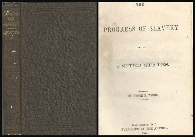 Progress of Slavery in the United States, George M Weston