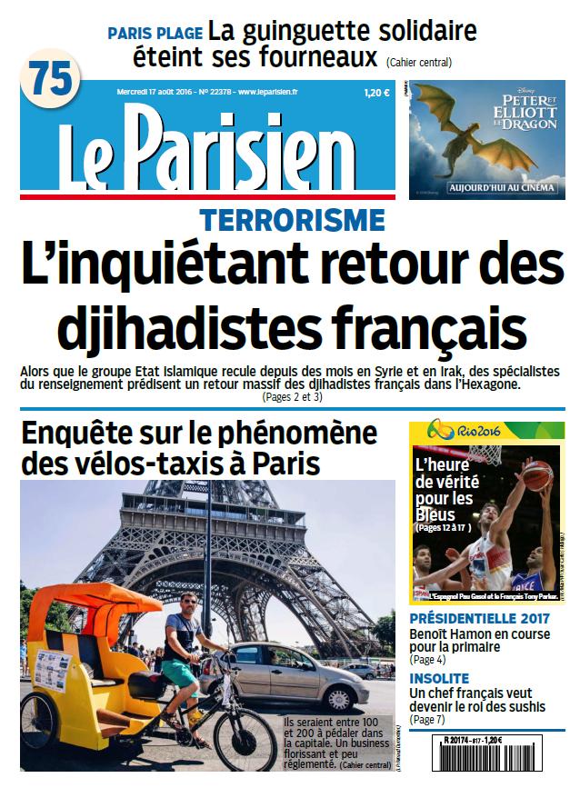 Le Parisien et Journal de Paris du Mercredi 17 Aout 2016