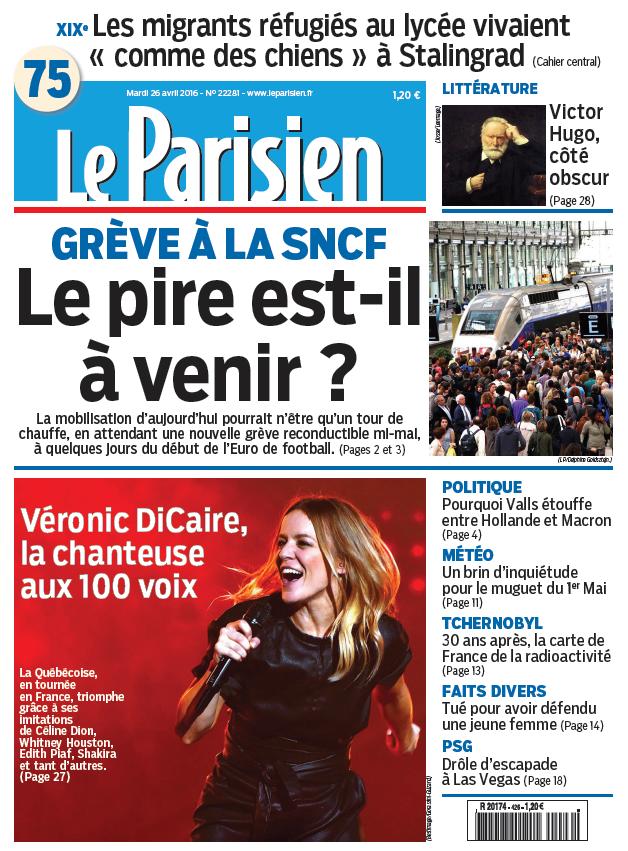 Le Parisien + Journal de Paris du Mardi 26 Avril 2016