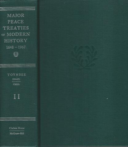 MAJOR PEACE TREATIES OF MODERN HISTORY 1648 - 1967 VOLUME II ONLY, A Toynbee