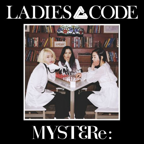 Ladies' Code - Myst3re - Chaconne K2Ost free mp3 download korean song kpop kdrama ost lyric 320 kbps