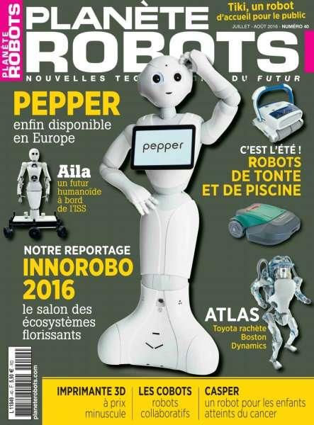 Planète Robots 40 - Juillet-Août 2016