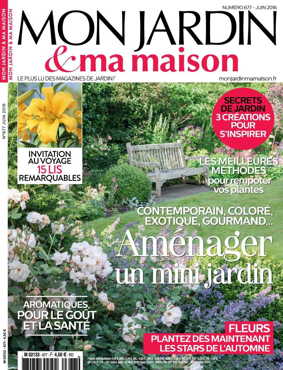 Mon Jardin & Ma Maison 677 - Juin 2016