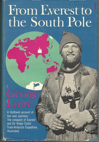 From Everest to the South Pole, Lowe, George