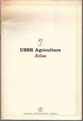 USSR Agriculture Atlas, (USSR)
