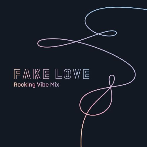 [Single] BTS – FAKE LOVE (Rocking Vibe Mix + iTunes Plus AAC M4A)