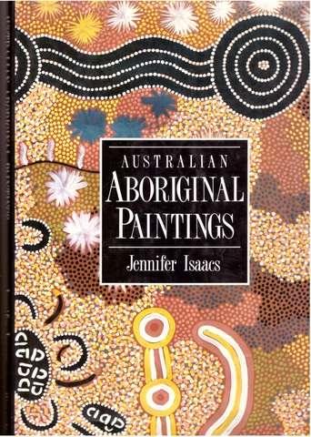 Australian Aboriginal Paintings, Isaacs, Jennifer