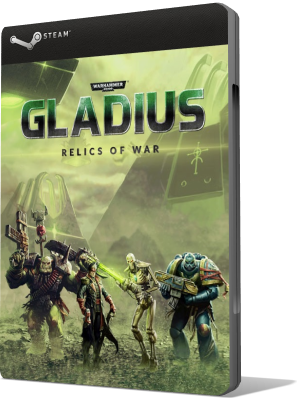 [PC] Warhammer 40,000: Gladius - Relics of War - Update v1.0.3 (2018) - ENG