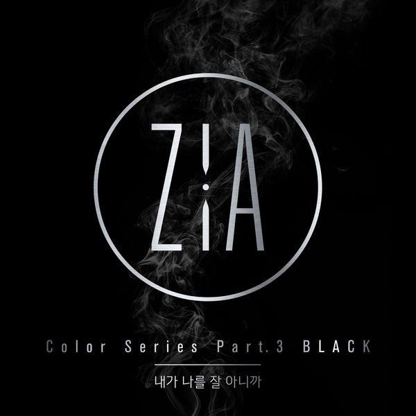 Zia - Color Series Part 3 'Black' - I Know I'm the Best K2Ost free mp3 download korean song kpop kdrama ost lyric 320 kbps