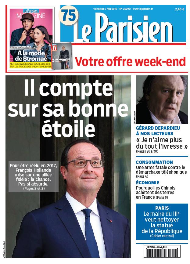 Le Parisien + Journal de Paris du Vendredi 6 Mai 2016