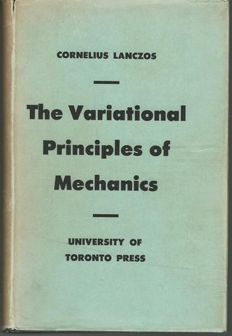 The Variational Principles of Mechanics, Cornelius Lanczos