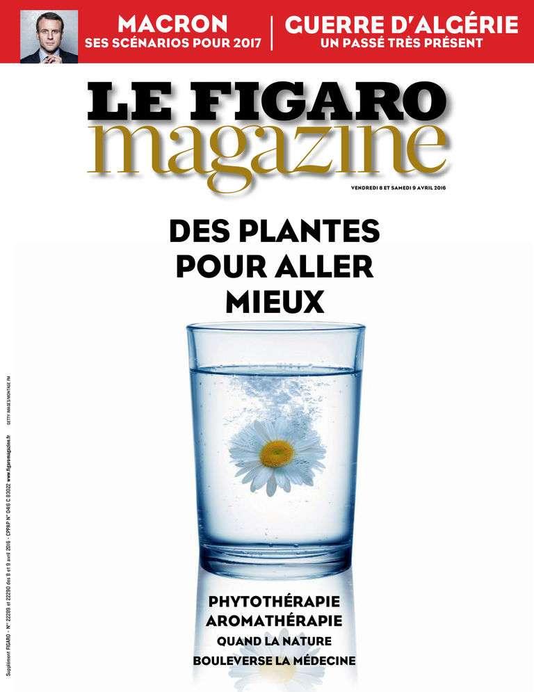 Le Figaro Magazine - 8 Avril 2016