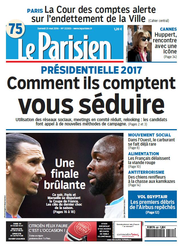 Le Parisien + Journal de Paris du Samedi 21 Mai 2016