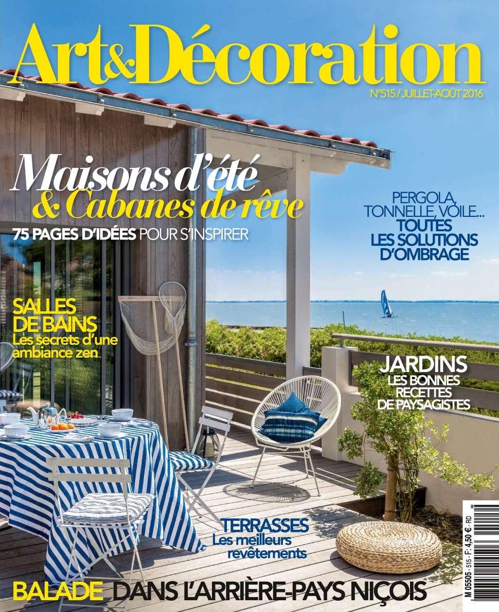 Art & Décoration 515 - Juillet/Aout 2016