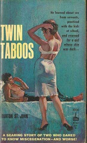 Twin Taboos, St. John, Burton