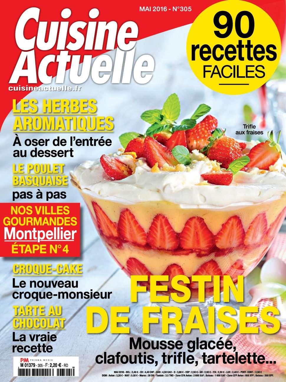 Cuisine Actuelle 305 - Mai 2016