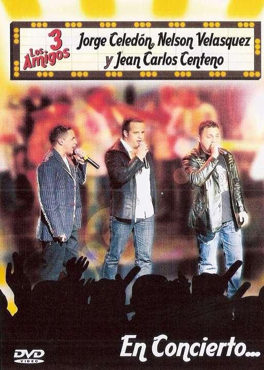 Los 3 Amigos En Concierto: J. Celedon, N. Velasquez y J. Centeno (DVD5)