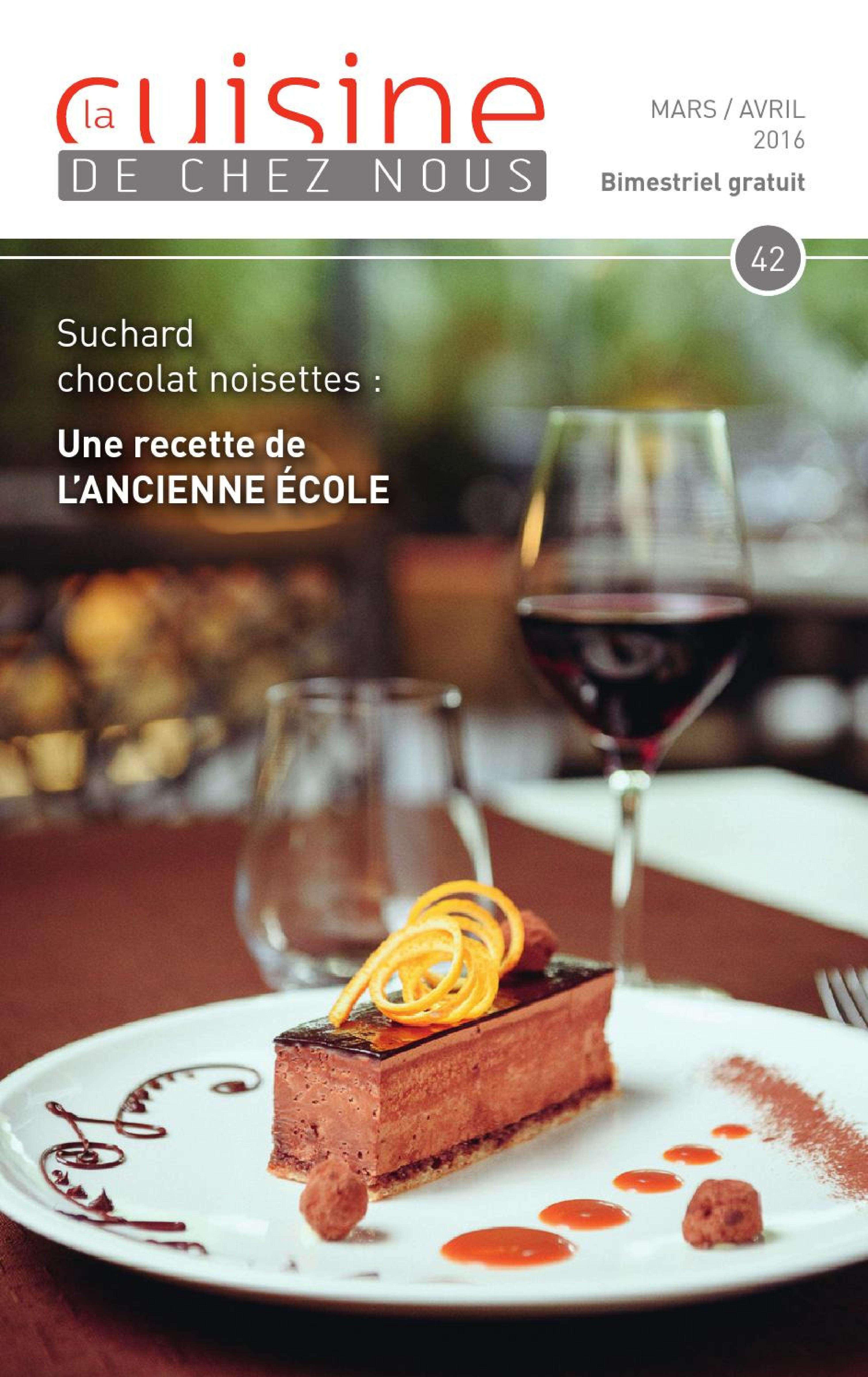 La Cuisine De Chez Nous 42 – Mars-Avril 2016