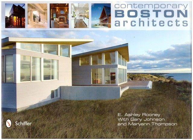 Contemporary Boston Architects, E. Ashley Rooney; Gary Johnson; Maryann Thompson