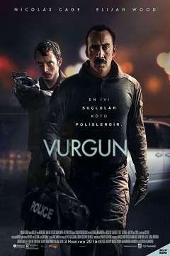 Vurgun - 2016 Türkçe Dublaj MKV indir