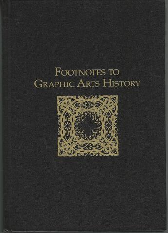 Footnotes to Graphic Art History, Frank Romano [ed]
