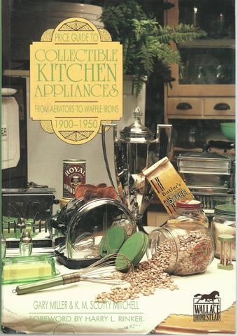 Price Guide to Collectible Kitchen Appliances