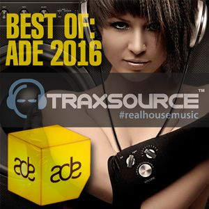 Traxsource Best Of ADE - 2016 Mp3 indir Qso4o9 Traxsource Best Of ADE - 2016 Mp3 indir Turbobit ve Hitfile Teklink